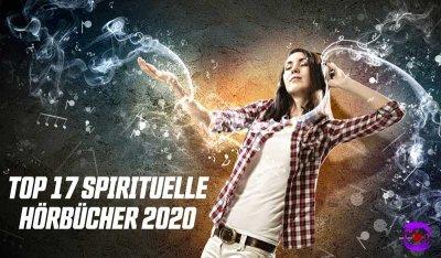Beste spirituelle Hörbücher 2020! Empfehlungen