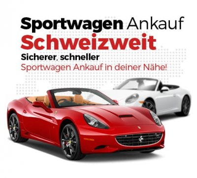 Sportwagenkauf Schweiz