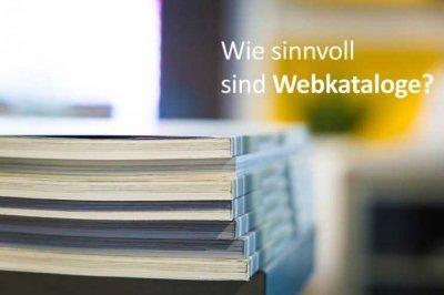 Webkataloge bzw. Webverzeichnise - sinnvoll oder nicht?